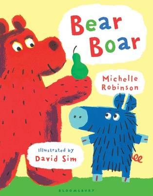 Bear Boar by Michelle Robinson