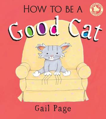 How to Be a Good Cat by Gail Page