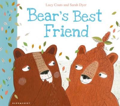 Bear's Best Friend by Lucy Coats