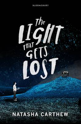 The Light That Gets Lost by Natasha Carthew