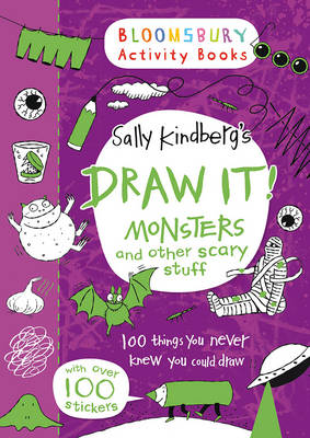 Draw It! Monsters and other scary stuff by Sally Kindberg