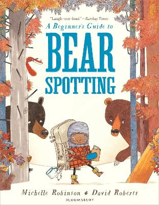 A Beginner's Guide to Bearspotting by Michelle Robinson