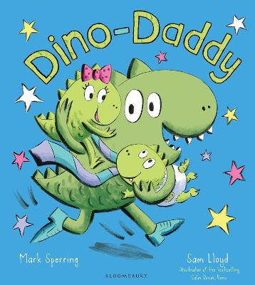 Dino-Daddy by Mark Sperring