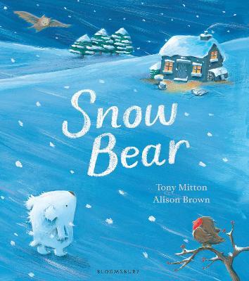 Snow Bear by Tony Mitton