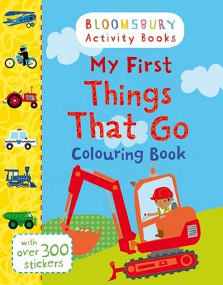 My First Things That Go Colouring Book by