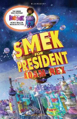 Smek for President by Adam Rex