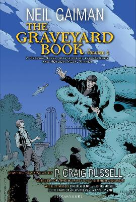 The Graveyard Book Graphic Novel, Part 2 by Neil Gaiman