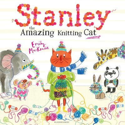Stanley the Amazing Knitting Cat by Emily MacKenzie
