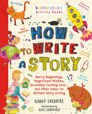 How to Write A Story by Simon Cheshire