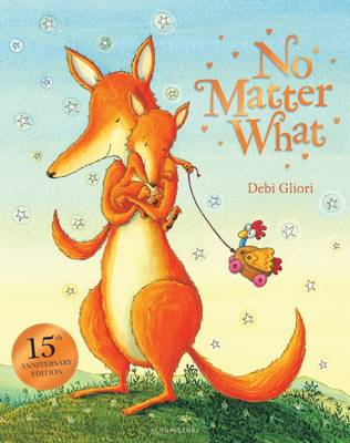 No Matter What Big Book by Debi Gliori