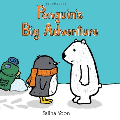 Penguin's Big Adventure by Salina Yoon
