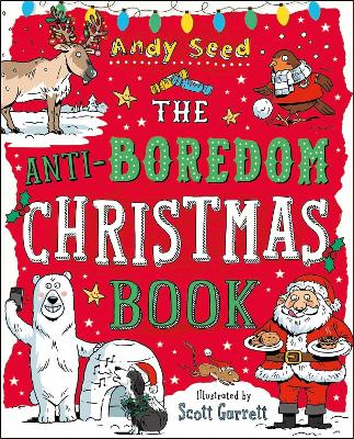 The Anti-Boredom Christmas Book by Andy (Author) Seed