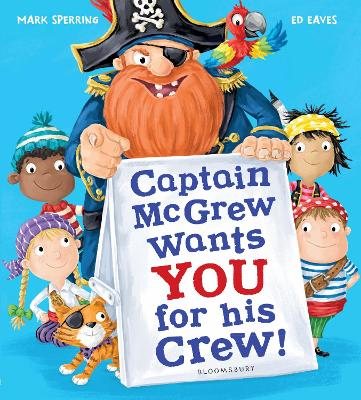 Captain McGrew Wants You for His Crew! by Mark Sperring
