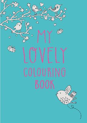 My Lovely Colouring Book by