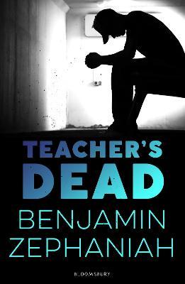 Teacher's Dead by Benjamin Zephaniah
