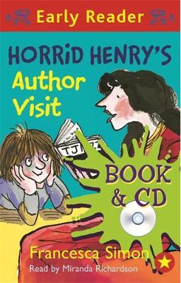 Horrid Henry Early Reader: Horrid Henry's Author Visit Book 15 by Francesca Simon