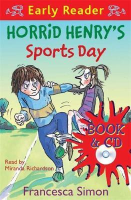 Horrid Henry Early Reader: Horrid Henry's Sports Day Book 17 by Francesca Simon