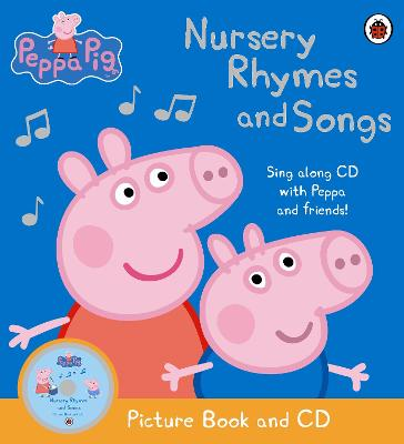 Peppa Pig - Nursery Rhymes and Songs Picture Book and CD by