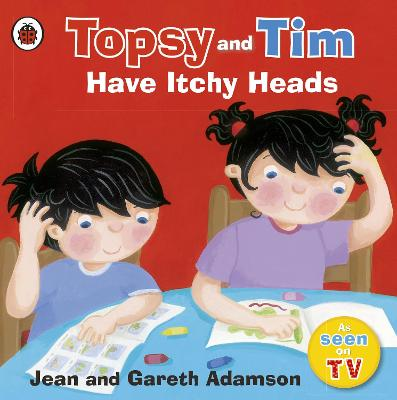 Topsy and Tim: Have Itchy Heads by Jean Adamson