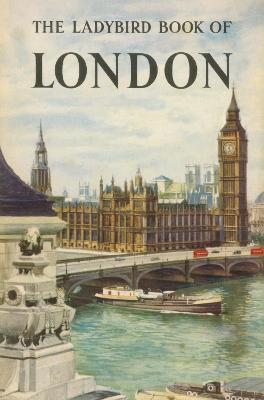 The Ladybird Book of London by John Berry