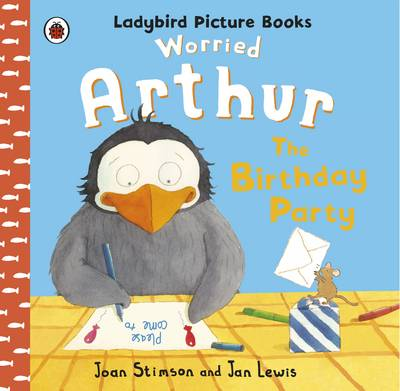 Worried Arthur: The Birthday Party Ladybird Picture Books Ladybird Picture Books by Joan Stimson