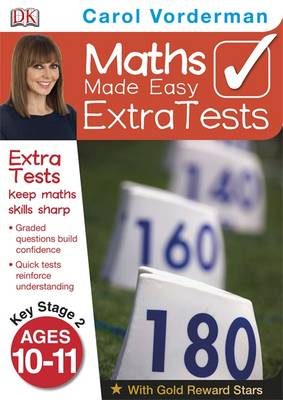 Maths Made Easy Extra Tests Age 10-11 by Carol Vorderman