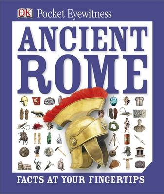 Pocket Eyewitness Ancient Rome by DK