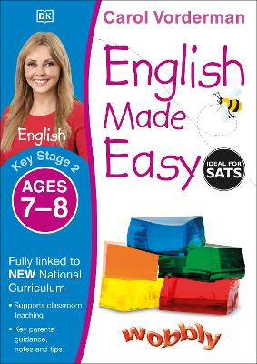 English Made Easy Ages 7-8 Key Stage 2 by Carol Vorderman
