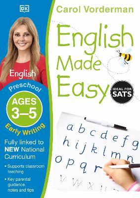 English Made Easy Early Writing Preschool Ages 3-5 by Carol Vorderman