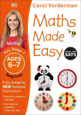 Maths Made Easy Ages 6-7 Key Stage 1 Beginner by Carol Vorderman