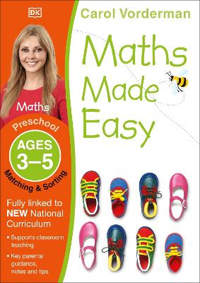 Maths Made Easy Matching And Sorting Preschool Ages 3-5 by Carol Vorderman