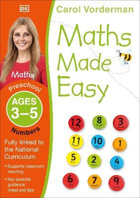 Maths Made Easy Numbers Preschool Ages 3-5 by Carol Vorderman
