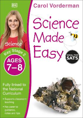 Science Made Easy Ages 7-8 Key Stage 2 by Carol Vorderman