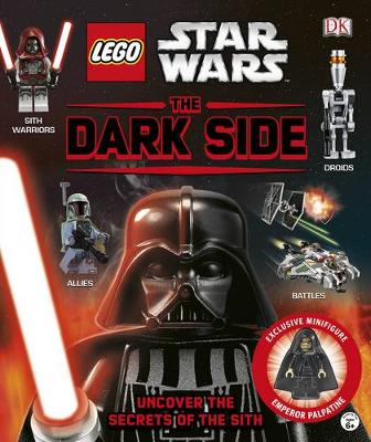 LEGO (R) Star Wars The Dark Side With Minifigure by DK
