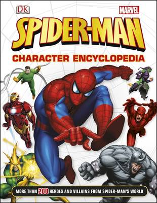 Spider-Man Character Encyclopedia by DK