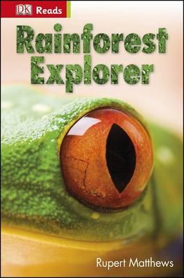 Rainforest Explorer by Rupert Matthews