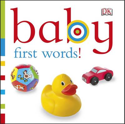Baby First Words! by DK