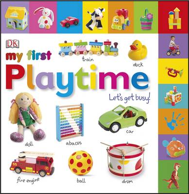 My First Playtime Let's Get Busy! by DK