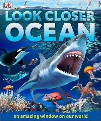 Look Closer Ocean by DK