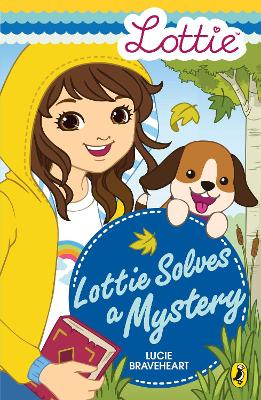 Lottie Dolls: Lottie Solves a Mystery by Lucie Braveheart