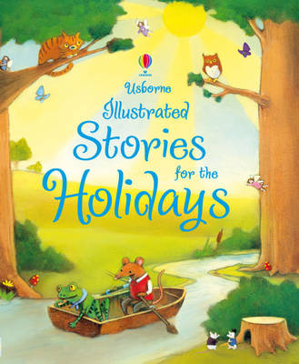 Usborne Illustrated Stories for the Holidays by
