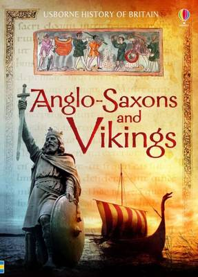 Anglo-Saxons and Vikings by Hazel Maskell, Abigail Wheatley