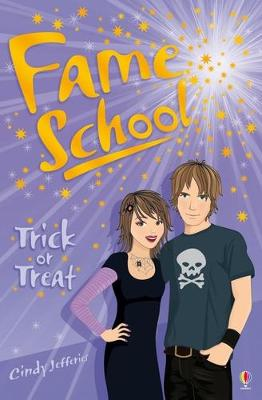 Fame School Trick or Treat by Cindy Jefferies