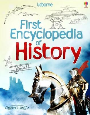 First Encyclopedia of History by Fiona Chandler