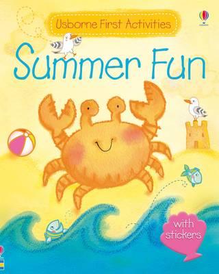 Usborne First Activities Summer Fun by Fiona Watt