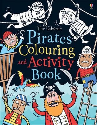 Pirates Colouring and Activity Book by Kirsteen Rogers