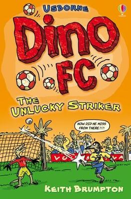 The Unlucky Striker by Keith Brumpton