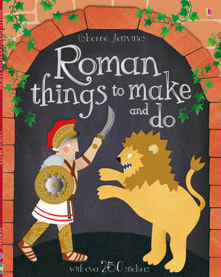 Roman Things to Make and Do by Leonie Pratt