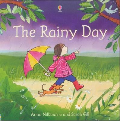 The Rainy Day by Anna Milbourne