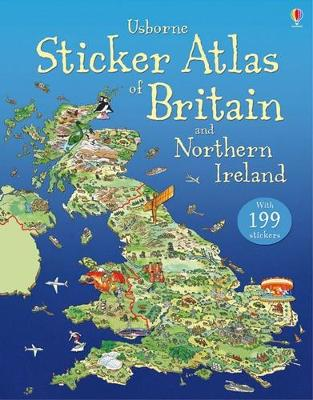 Usborne Sticker Atlas of Britain and Northern Ireland by Stephanie Turnbull, Fiona Patchett